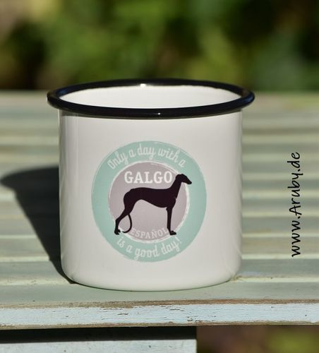 "Emailletasse mit Print ""Only a day..Galgo"""