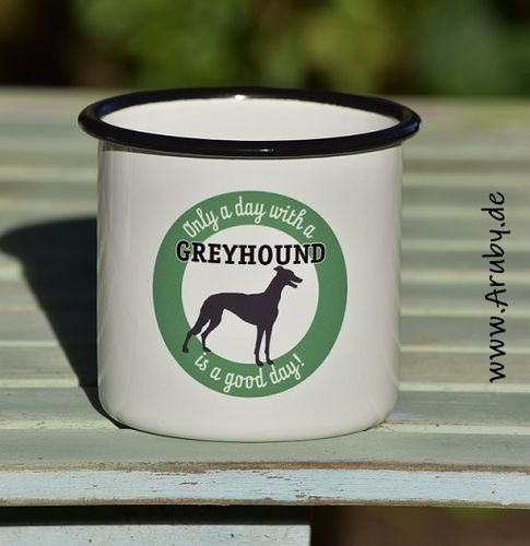 "Emailletasse mit Print ""Only a day..Greyhound"""